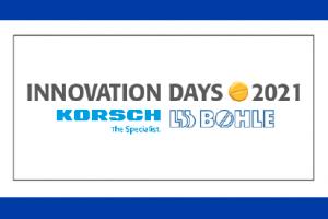 KORSCH + L.B. BOHLE Innovation Days 2021